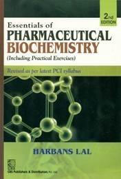 Essentials of Pharmaceutical Biochemistry