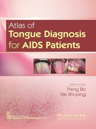 Atlas of Tongue Diagnosis for AIDS Patients (CBS reprint)