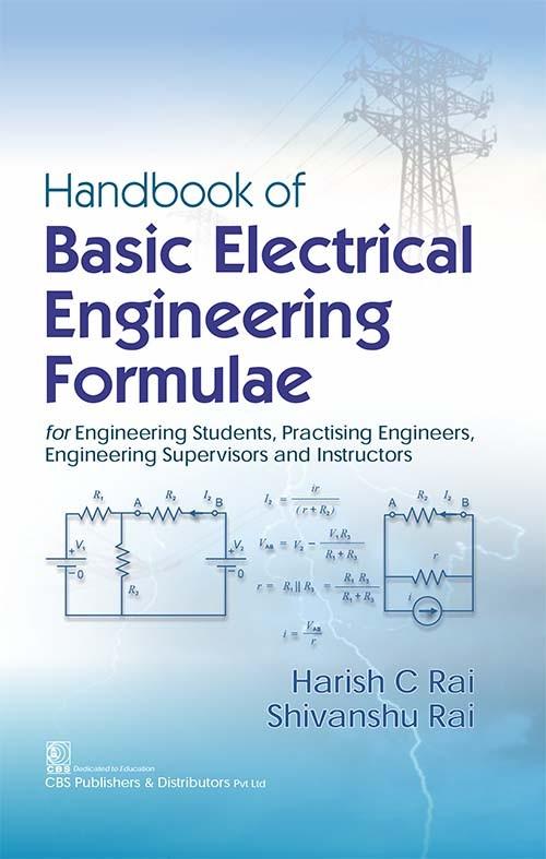 Handbook of Basic Electrical Engineering Formulae for Engineering Students