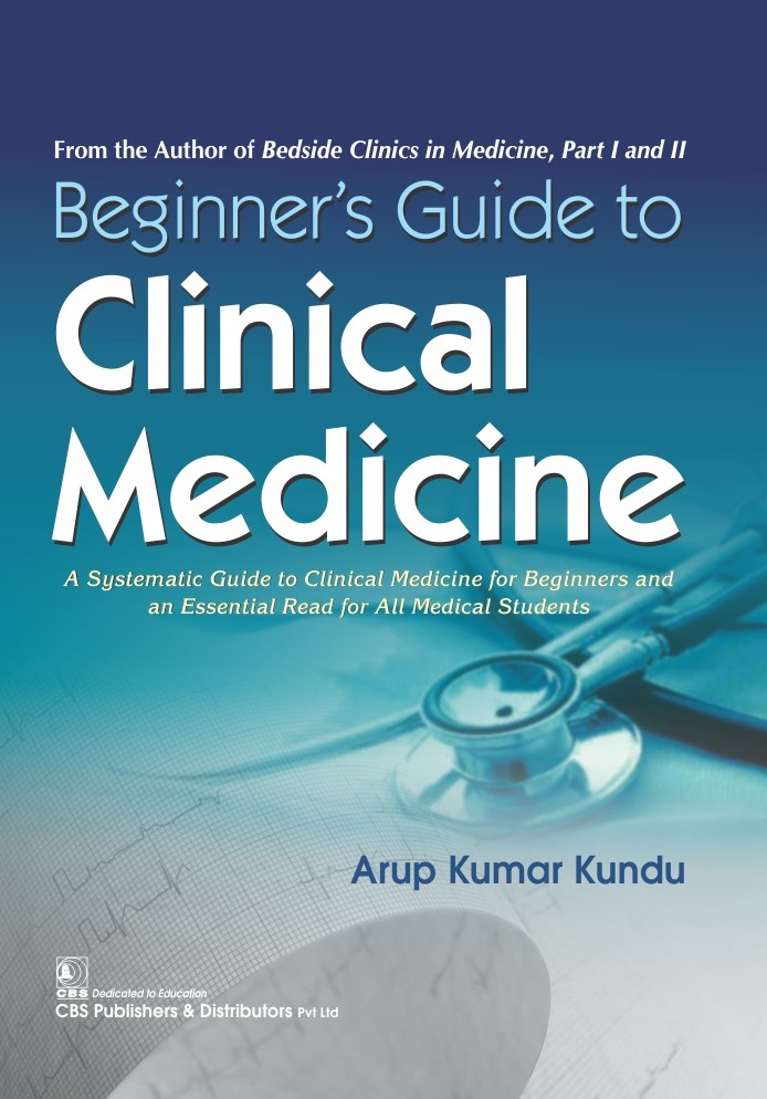 Beginner's Guide to Clinical Medicine