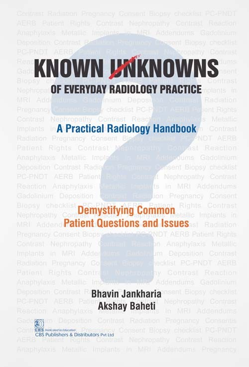 Known Unknowns of Everyday Radiology Practice (3rd reprint)