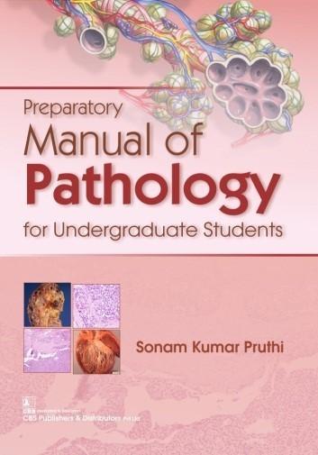 Preparatory Manual of Pathology for Undergraduate Students