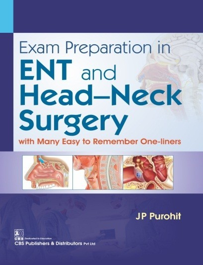 Exam Preparation in ENT and Head–Neck Surgery with Many Easy to Remember One-Liners