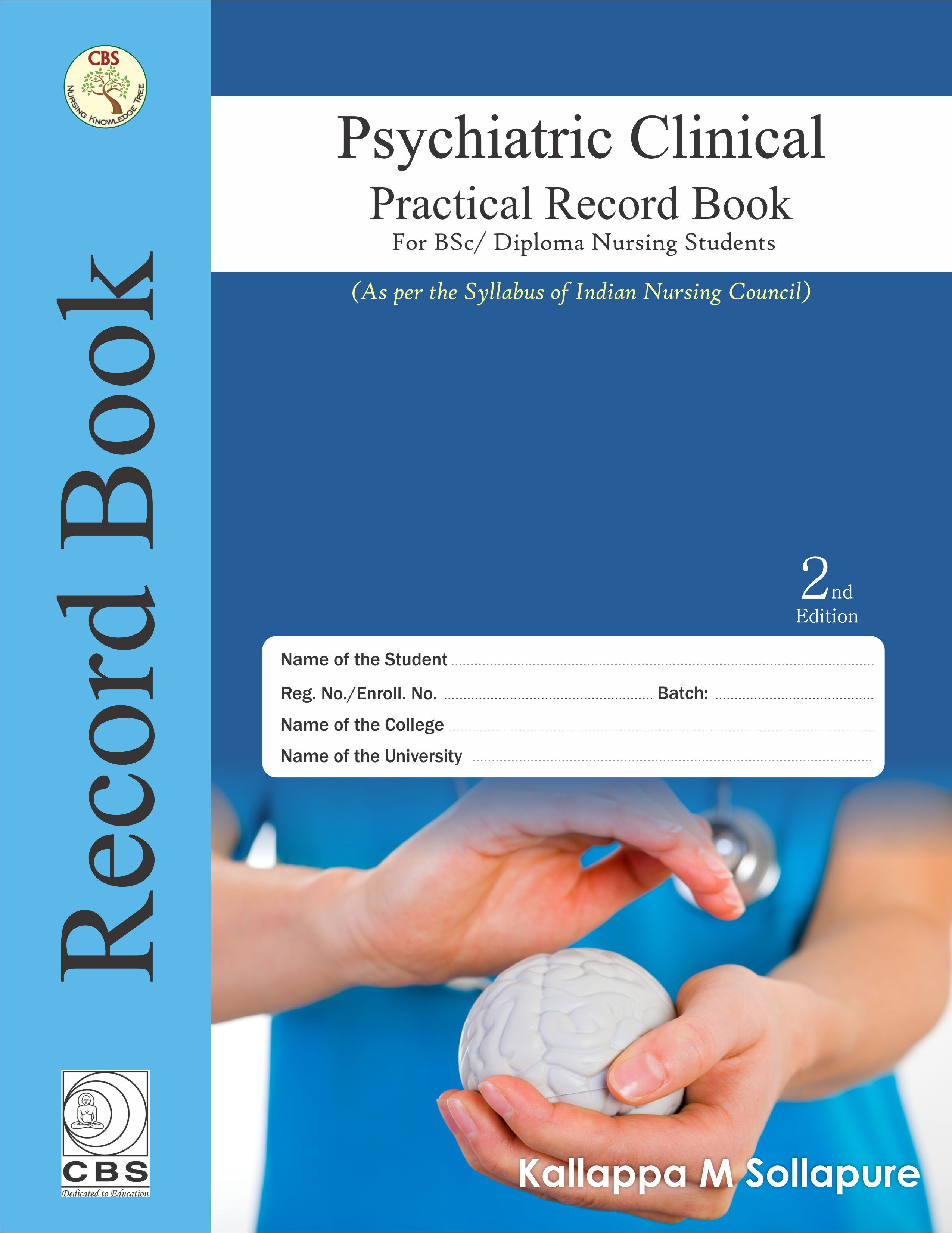 Psychiatric Clinical Practical Record Book for BSc/Diploma Nursing Students