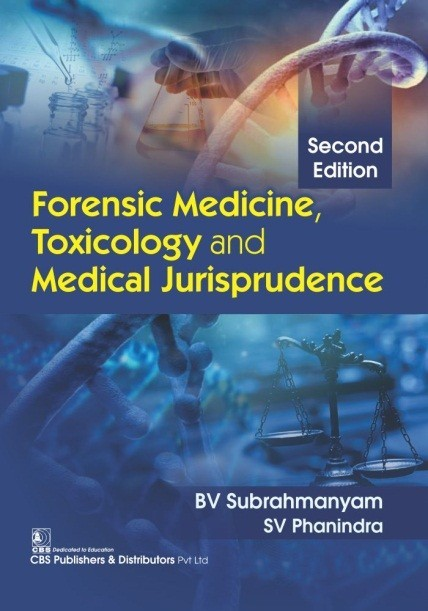 Forensic Medicine, Toxicology and Medical Jurisprudence, 2/e