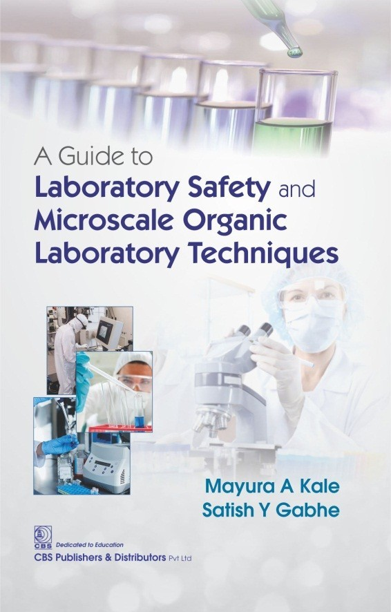 A Guide to Laboratory Safety and Microscale Organic Laboratory Techniques