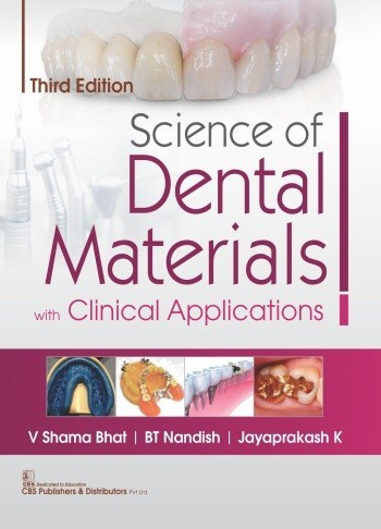 Science of Dental Materials with Clinical Applications, 3/e