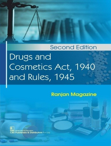 Drugs and Cosmetics Act, 1940 and Rules, 1945, 2/e