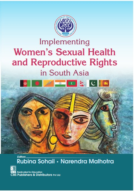 Implementing Women's Sexual Health and Reproductive Rights in South Asia