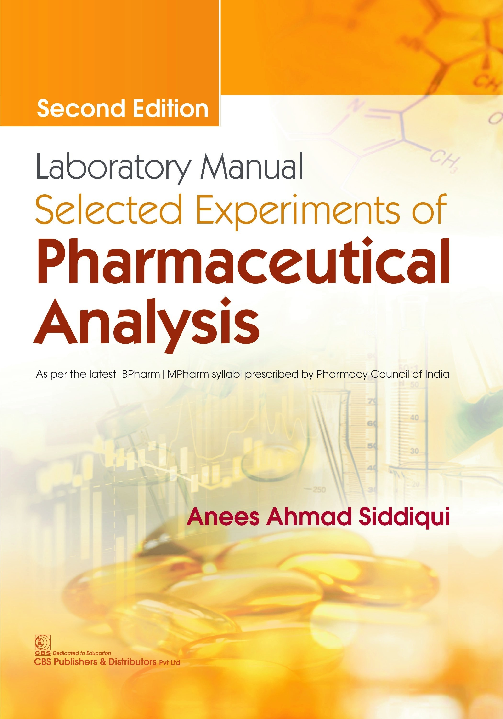 Laboratory Manual Selected Experiments of Pharmaceutical Analysis |9789389261769 | Anees Ahmad Siddiqui