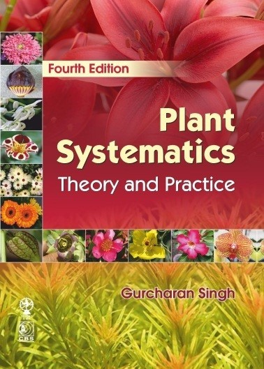 Plant Systematics Theory and Practice