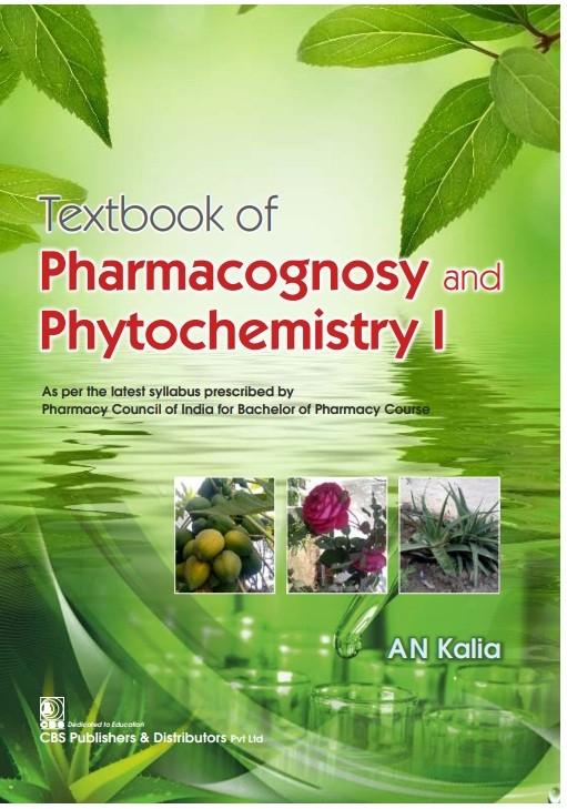 TEXTBOOK OF PHARMACOGNOSY AND PHYTOCHEMISTRY I (PB 2021)