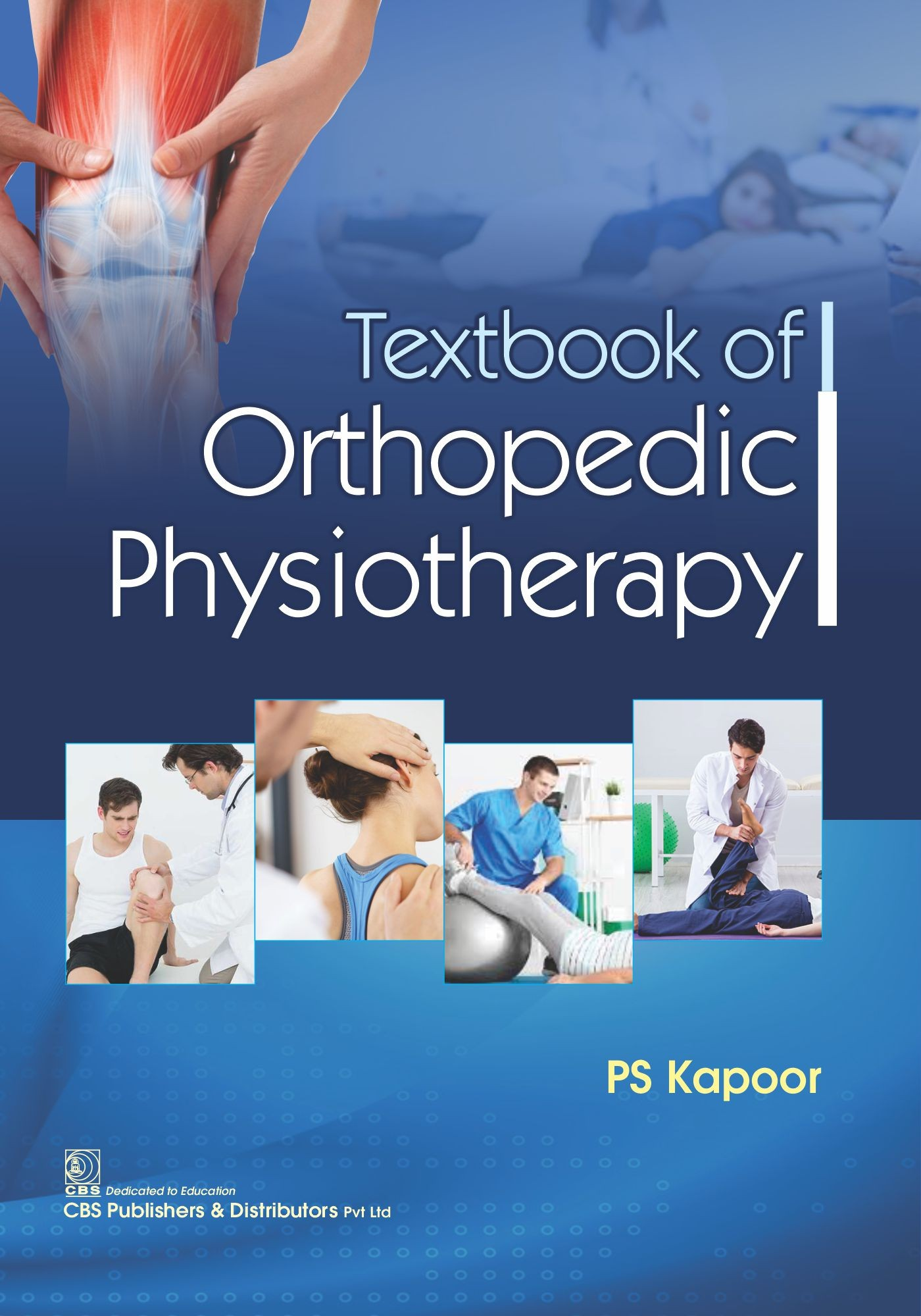 Textbook of Orthopedic Physiotherapy