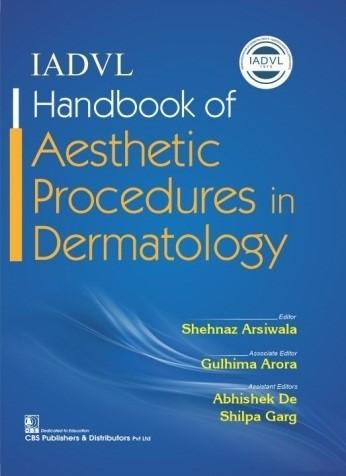 IADVL Handbook of Aesthetic Procedures in Dermatology
