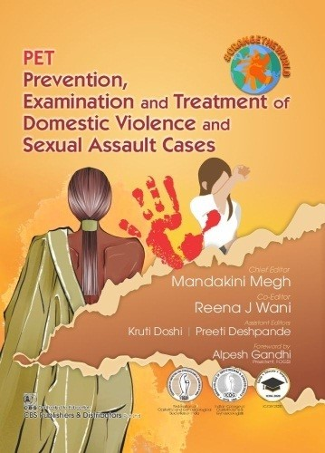 PET Prevention, Examination and Treatment of Domestic Violence and Sexual Assault Cases