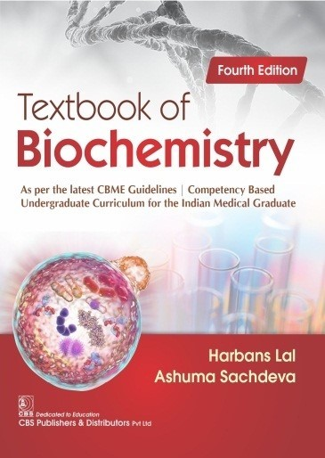 Textbook of Biochemistry, As per the latest CBME Guidelines   Competency Based Undergraduate Curriculum for the Indian Medical Graduate