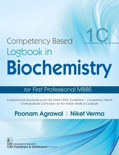 Competency Based  Logbook in Biochemistry for First Professional MBBS