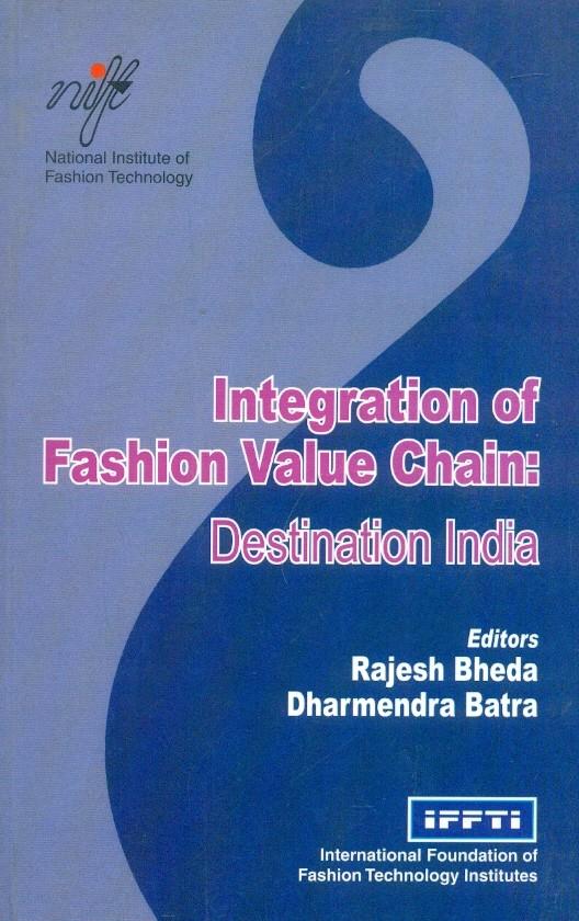 Integrated Fasion Value Chain: Destination India