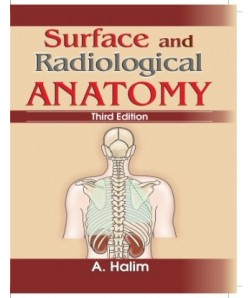 Surface and Radiological Anatomy, Revised 3/e