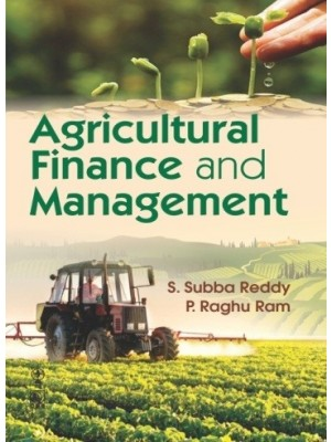 Agricultural Finance and Management (6th CBS Reprint)