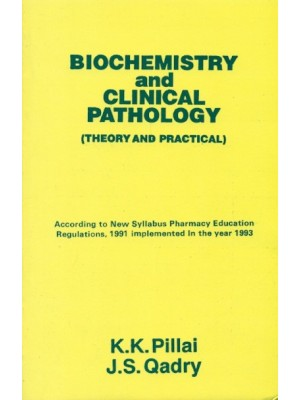 Biochemistry And Clinical Pathology (Theory And Practical) (Pb 2017)