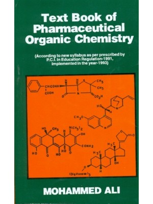 Text Book of Pharmaceutical Organic Chemistry (22nd Reprint)