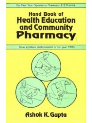 Handbook of Health Education And Community Pharmacy