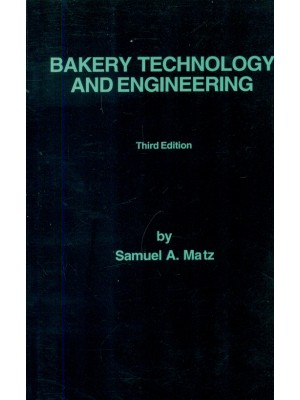 Bakery Technology And Engineering, 3E