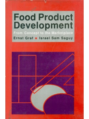 Food Product Development: From Concept To The Market Place