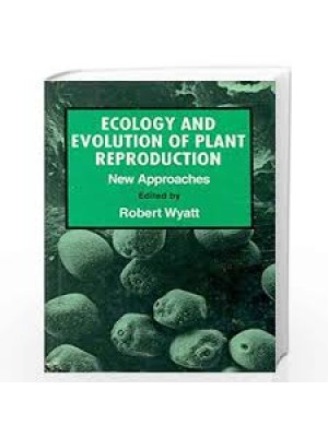 Ecology And Evolution Of Plant Reproduction