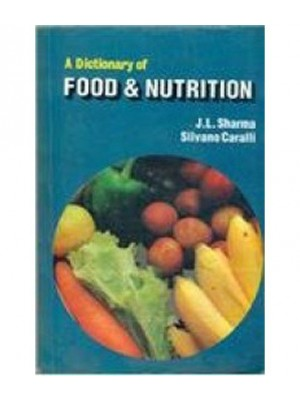 A Dictionary Of Food & Nutrition  (Pb 2015)