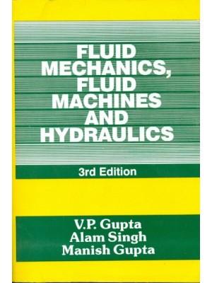 Fluid Mechanics, Fluid Machines & Hydraulics