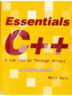Essentials Of C++: A Lab Course Through Arrays