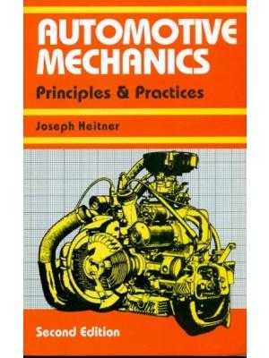 Automotive Mechanics: Principles And Practices, 2E (Pb)