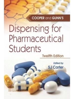 Cooper And Gunn's Dispensing For Pharmaceutical Students