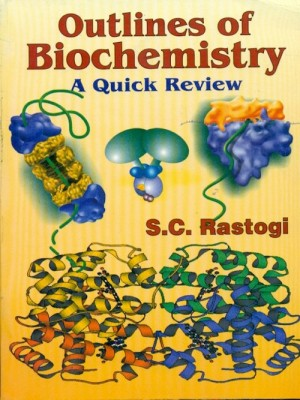 Outlines Of Biochemistry A Quick Review (Pb 2016)