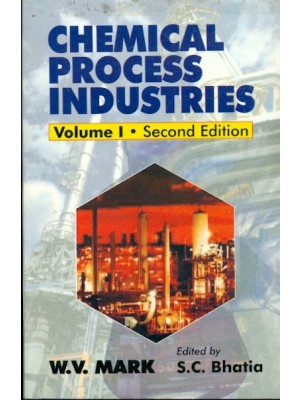 Chemical Process Industries, 2E, Vol 1 (Pb 2015)