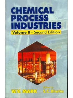 Chemical Process Industries, 2E, Vol Ii (Pb 2015)