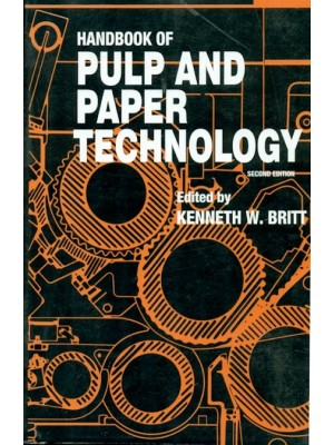 Handbook Of Pulp And Paper Technology, 2E