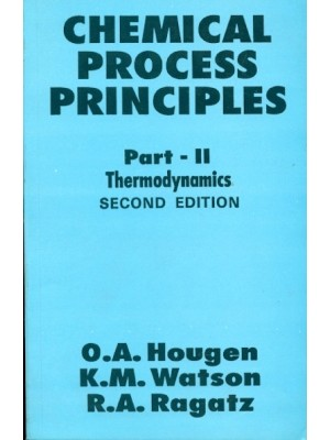 Chemical Process Principles 2E Part Ii Thermodynamics (Pb 2004)