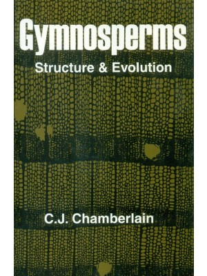 Gymnosperms Structure And Evolution (Pb)