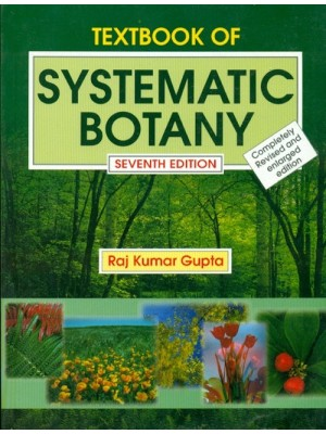 Textbook Of Systematic Botany, 7E