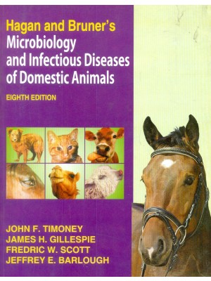 Hagan And Bruner's Microbiology And Infectious Diseases Of  Domestic Animals 8E