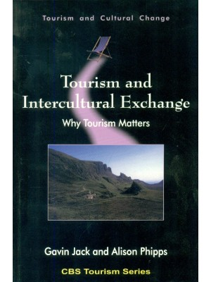 Tourism And Intercultural Exchange: Why Tourism Matters