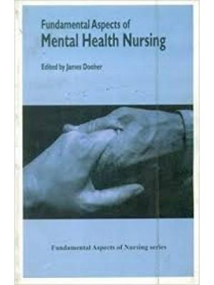 Fundamental Aspects Of Mental Health Nursing
