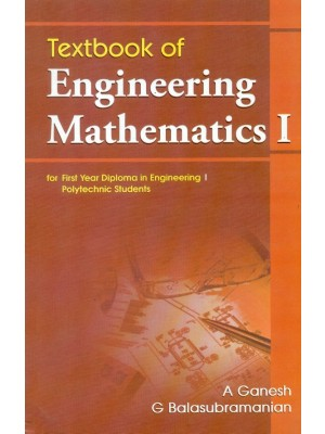 Textbook Of Engineering Mathematics 1- For First Year Diploma In Engineering 1 Polytechnic Students