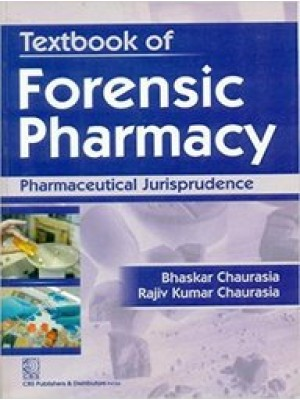 Textbook of Forensic Pharmacy Pharmaceutical Jurisprudence 3rd Reprint
