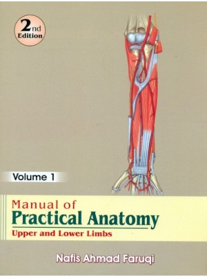 Manual Of Practical Anatomy ,2E,  Vol. 1 Upper And Lower Limbs (Pb 2014)