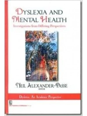 Dyslexia And Mental Health: Investigations From Differing Perspectives (Hb 2013) Spl.Indian Edn