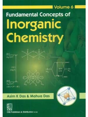 Fundamental Concepts Of Inorganic Chemistry, Vol.6 (Pb 2016)
